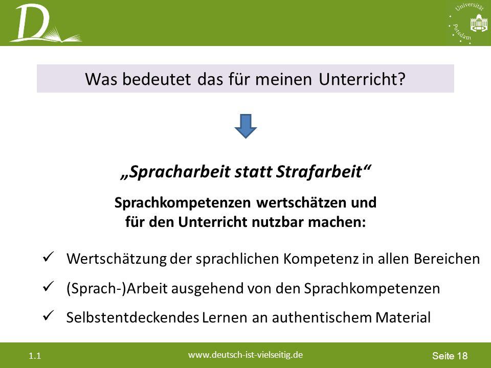Seite 18 www.deutsch-ist-vielseitig.de 1.1 Was bedeutet das für meinen Unterricht.