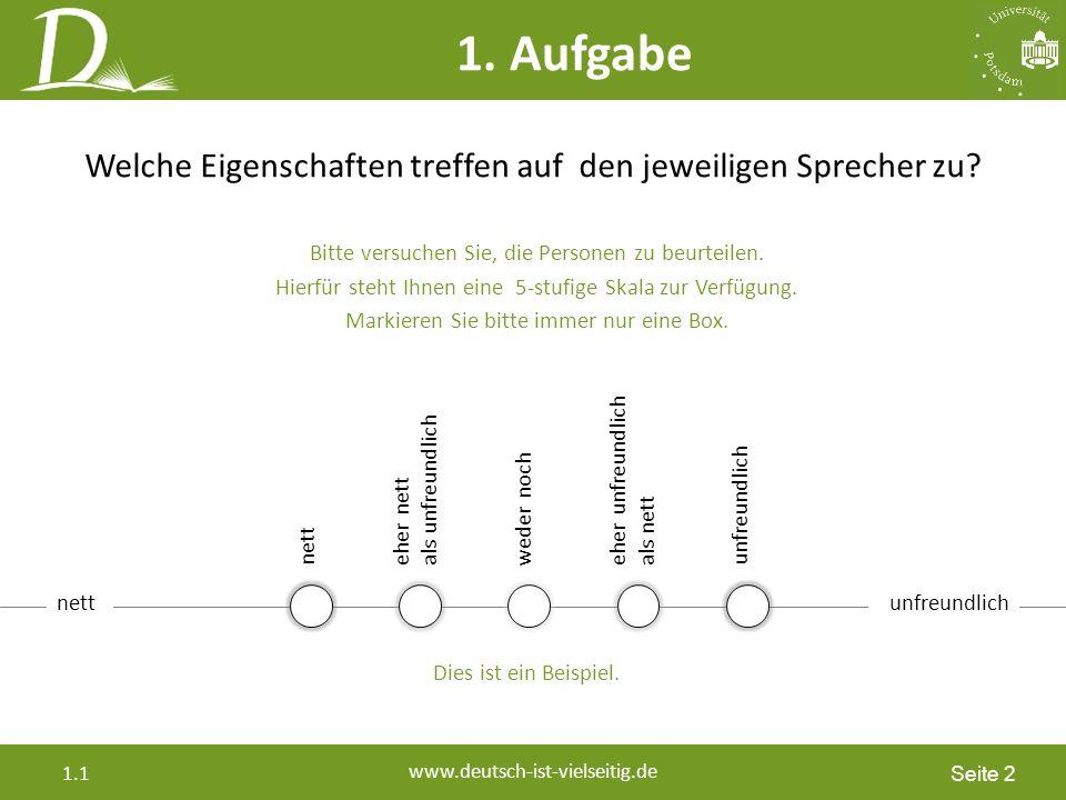 Seite 2 www.deutsch-ist-vielseitig.de 1.1 Welche Eigenschaften treffen auf den jeweiligen Sprecher zu.