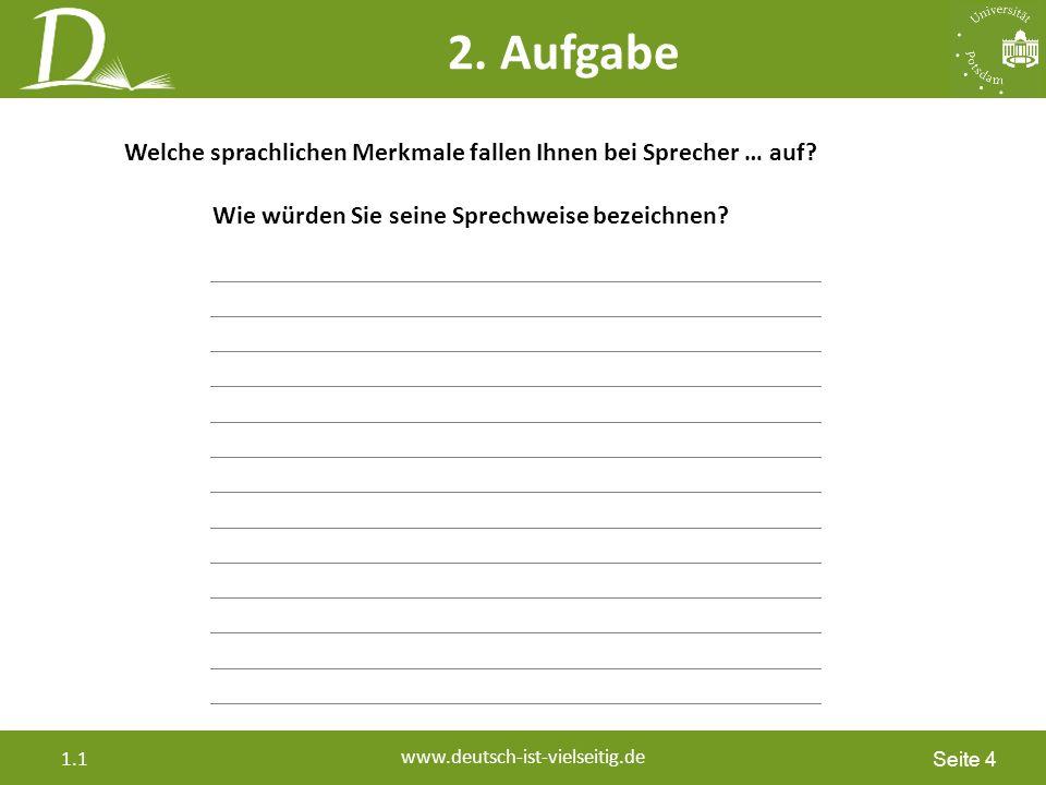 Seite 4 www.deutsch-ist-vielseitig.de 1.1 2.
