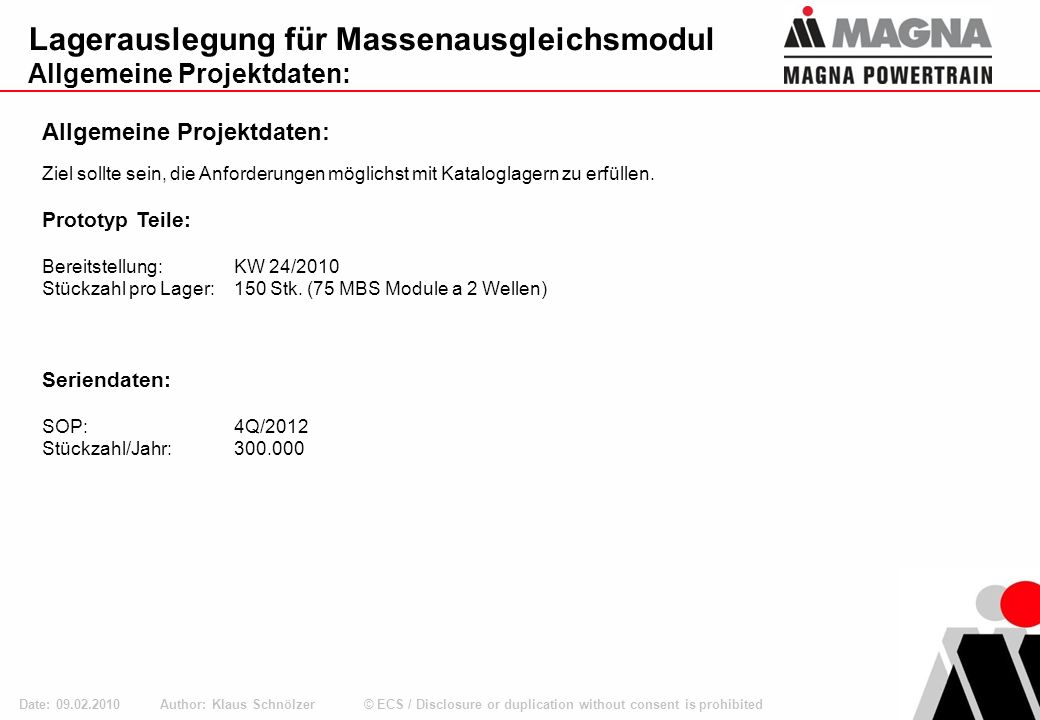 © ECS / Disclosure or duplication without consent is prohibited Lagerauslegung für Massenausgleichsmodul Allgemeine Projektdaten: Author: Klaus Schnöl