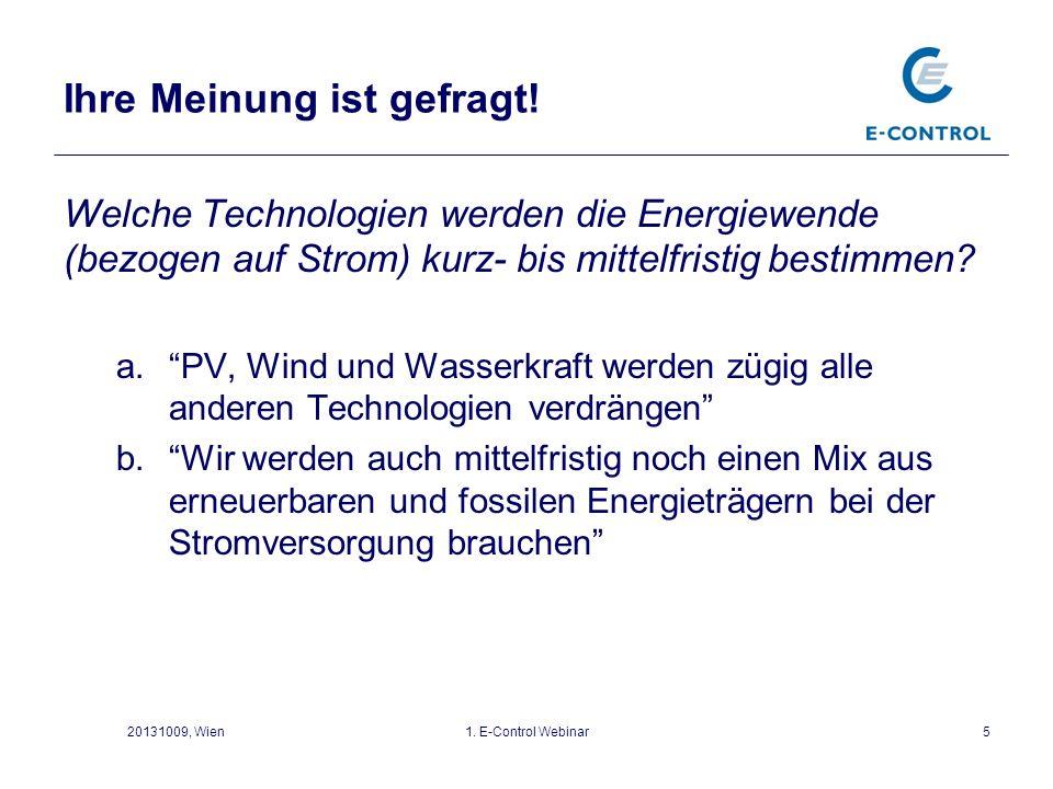 Fünf Handlungsfelder für eine zukünftige österreichische Energiepolitik 07.11.2013E-Control6 Erneuerbare Energien 1 Energie- forschung 2 Energie- effizienz 3 4 Energie- marktdesign 4 Leistungsfähige Infrastruktur 5
