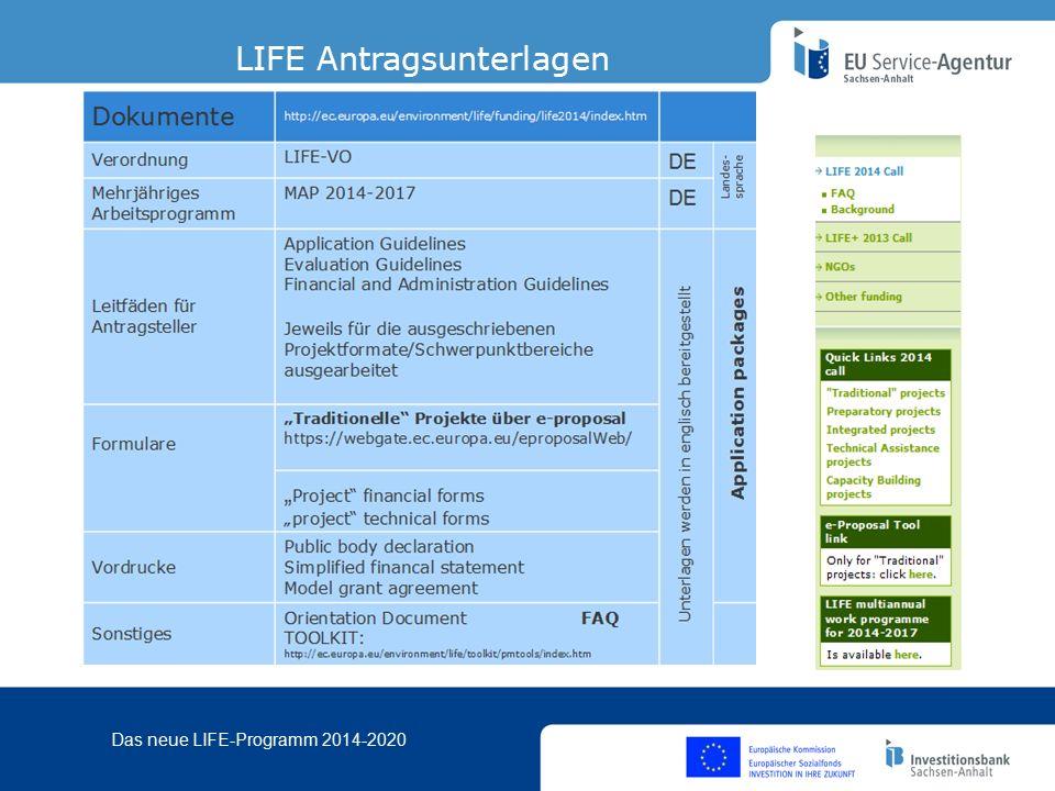 Das neue LIFE-Programm 2014-2020 LIFE Antragsunterlagen