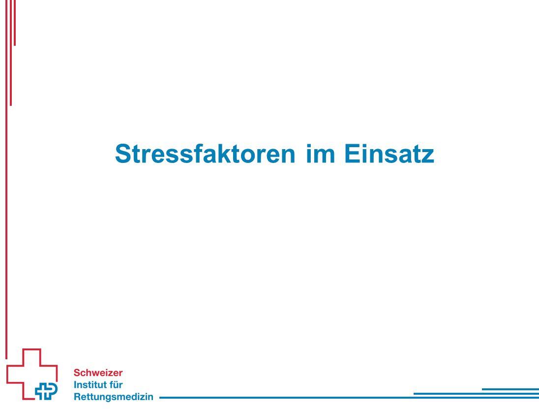Stressfaktoren im Einsatz