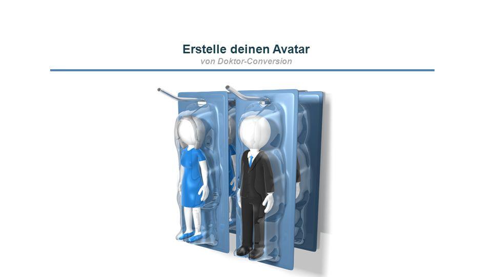 Erstelle deinen Avatar von Doktor-Conversion