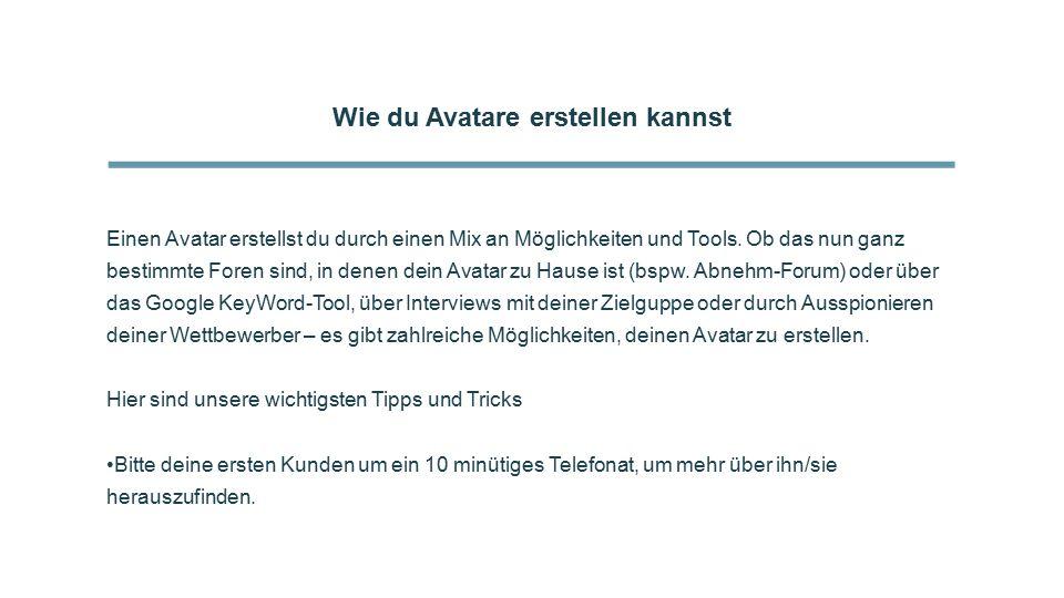 Wie du Avatare erstellen kannst Einen Avatar erstellst du durch einen Mix an Möglichkeiten und Tools.