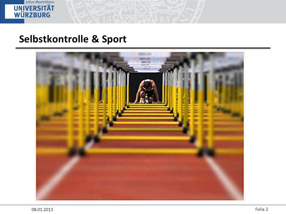 08.01.2013 Folie 2 Selbstkontrolle & Sport
