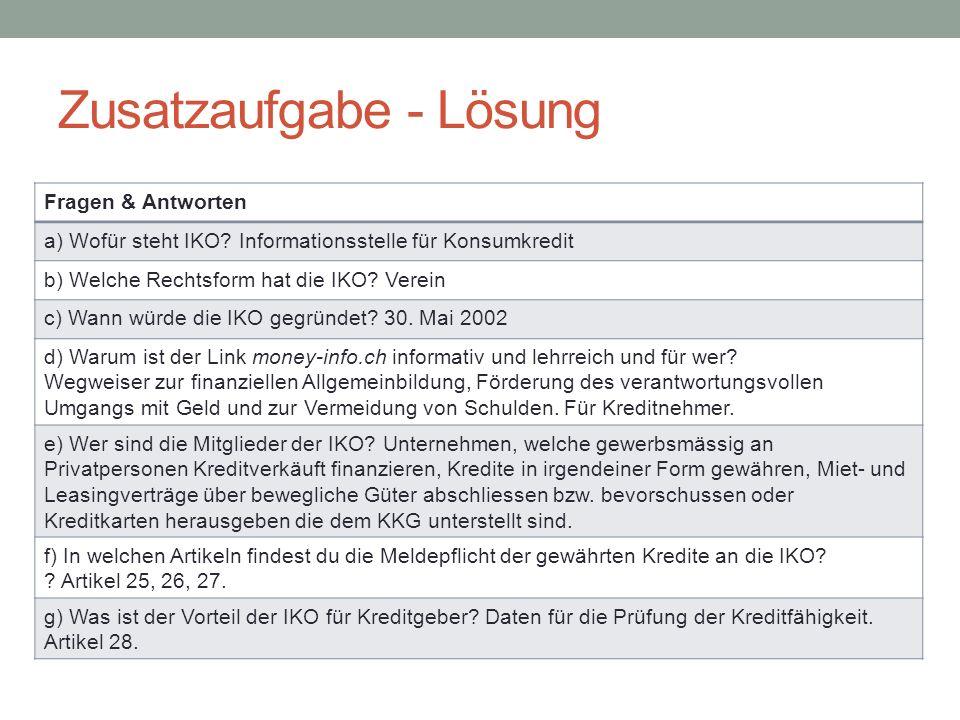 Zusatzaufgabe - Lösung Fragen & Antworten a) Wofür steht IKO.