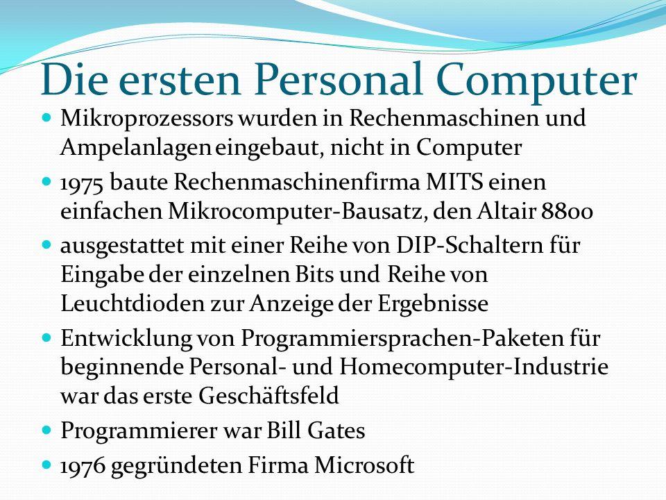 Die ersten Personal Computer Mikroprozessors wurden in Rechenmaschinen und Ampelanlagen eingebaut, nicht in Computer 1975 baute Rechenmaschinenfirma M