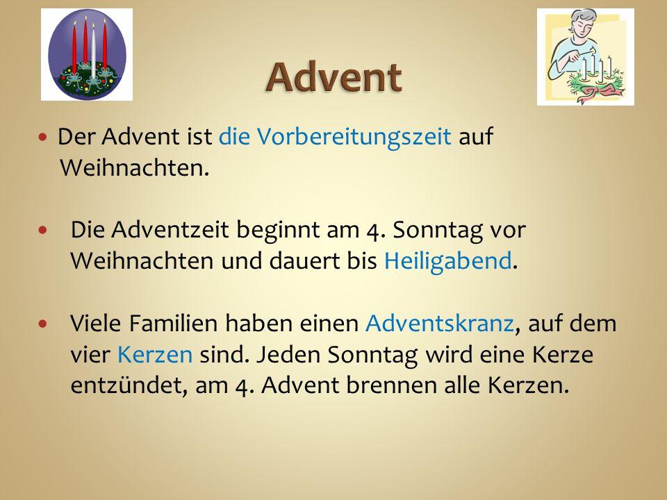Am 6.Dezember feiern die Leute in Deutschland den Nikolaustag.