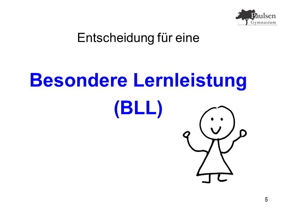5 Entscheidung für eine Besondere Lernleistung (BLL)