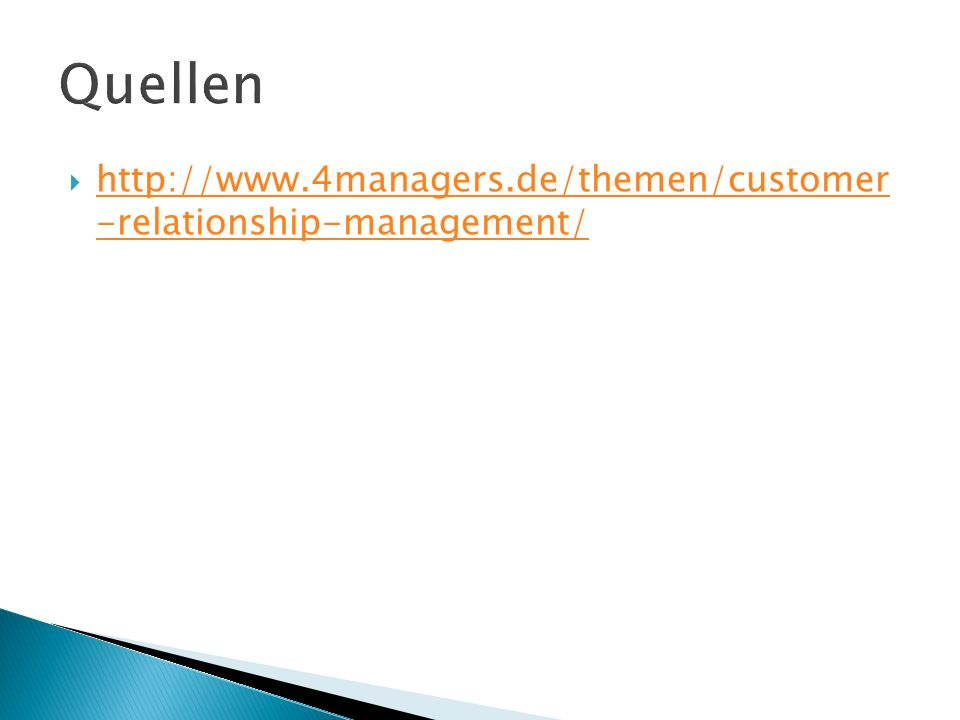  http://www.4managers.de/themen/customer -relationship-management/ http://www.4managers.de/themen/customer -relationship-management/