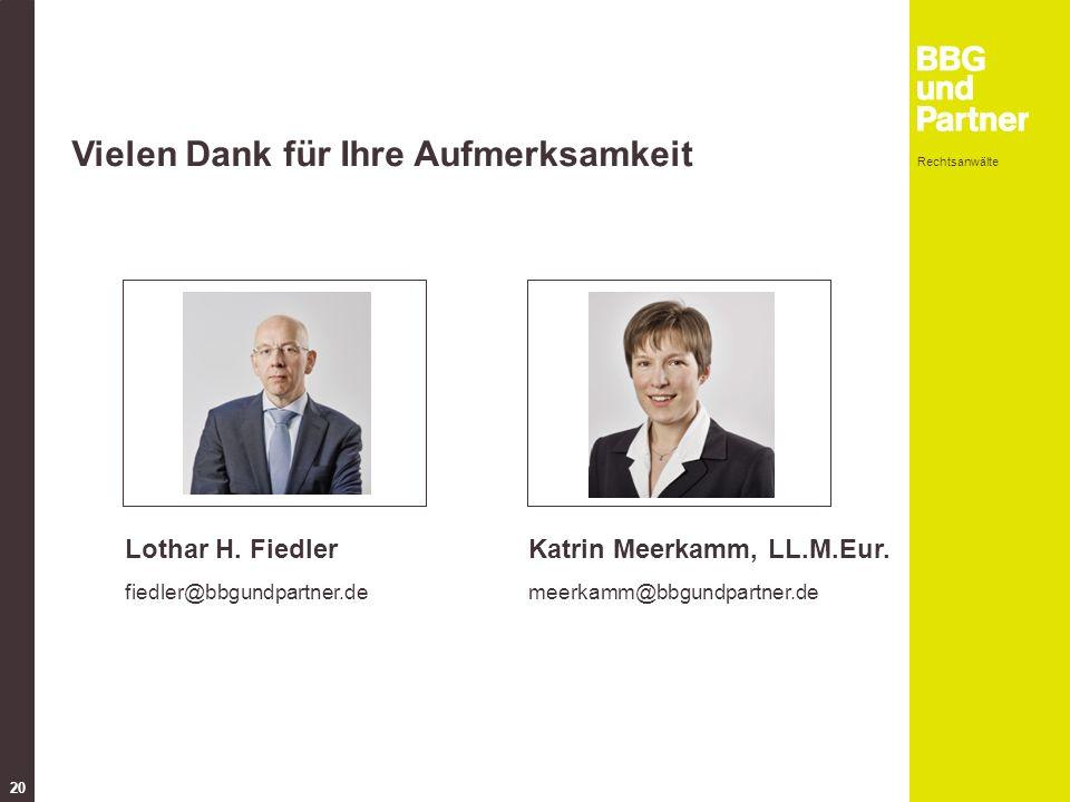 Rechtsanwälte 20 Foto Vielen Dank für Ihre Aufmerksamkeit Foto Katrin Meerkamm, LL.M.Eur.