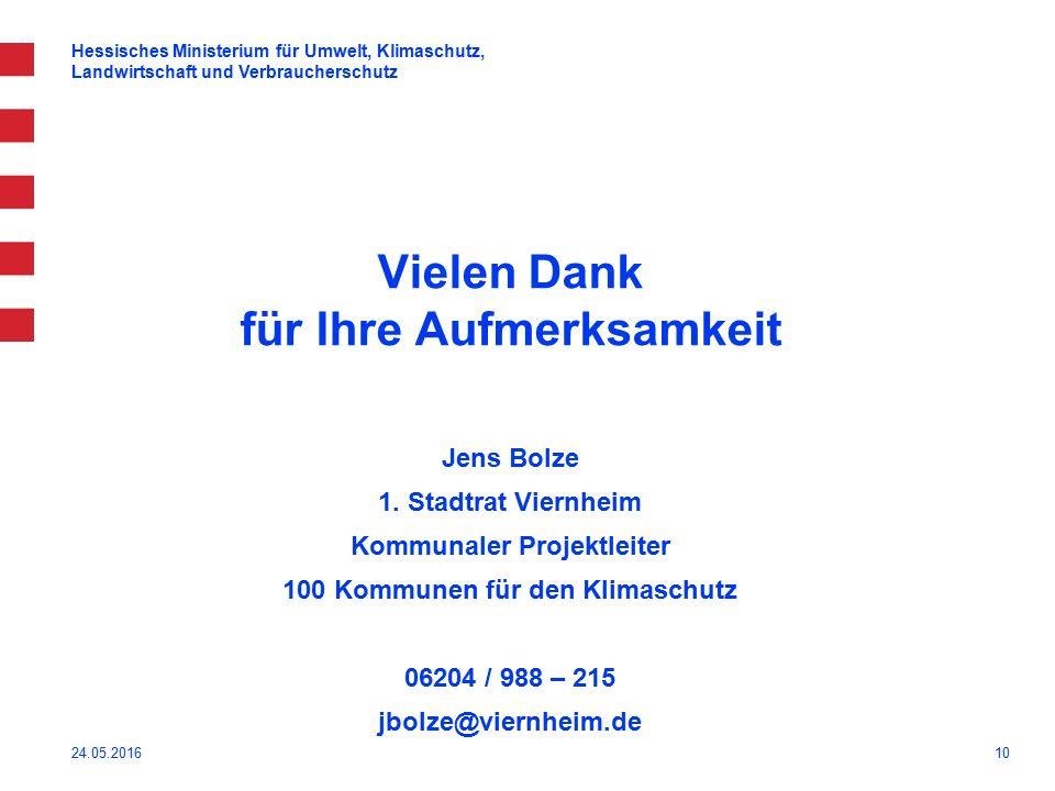 10 Vielen Dank für Ihre Aufmerksamkeit Jens Bolze 1.