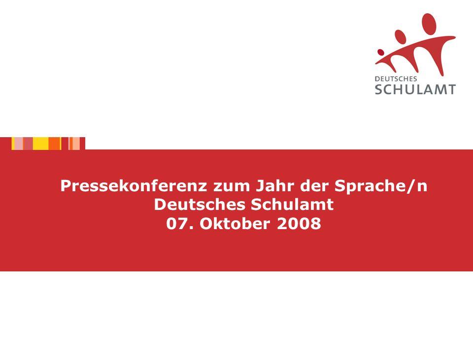 Pressekonferenz zum Jahr der Sprache/n Deutsches Schulamt 07. Oktober 2008
