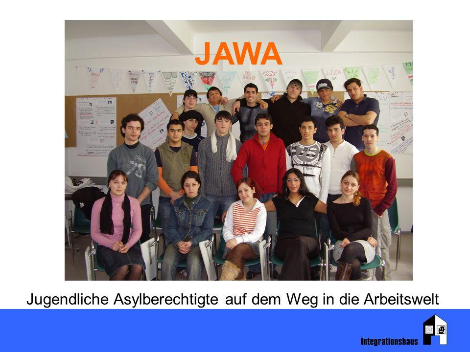 JAWA Jugendliche Asylberechtigte auf dem Weg in die Arbeitswelt
