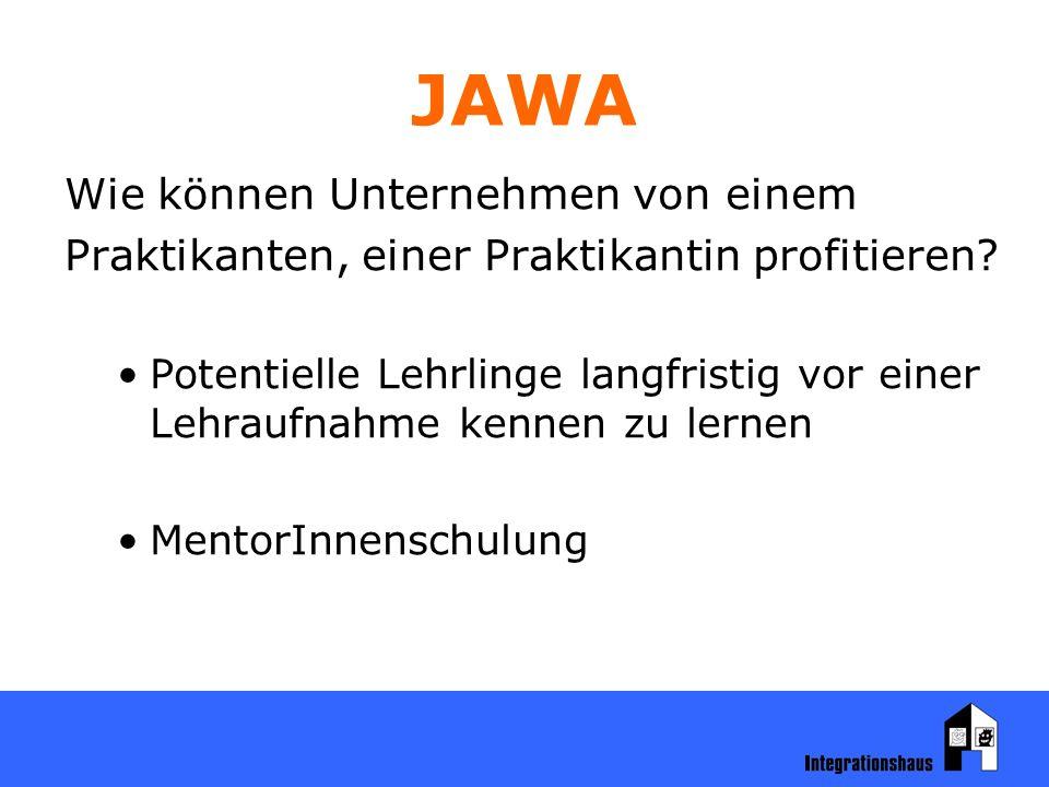 JAWA Wie können Unternehmen von einem Praktikanten, einer Praktikantin profitieren.