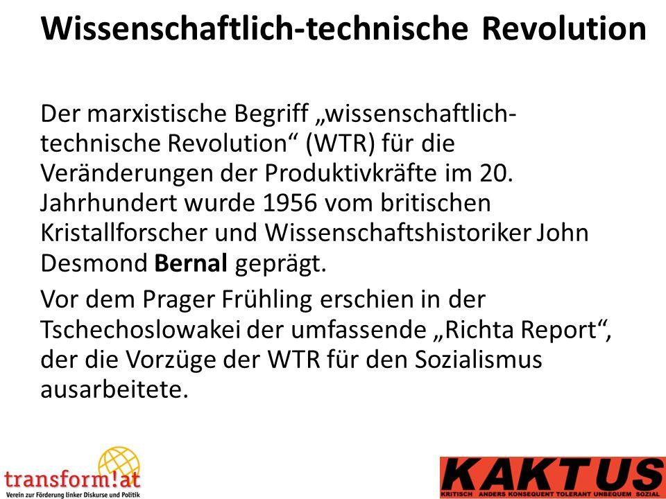 """Wissenschaftlich-technische Revolution Der marxistische Begriff """"wissenschaftlich- technische Revolution (WTR) für die Veränderungen der Produktivkräfte im 20."""