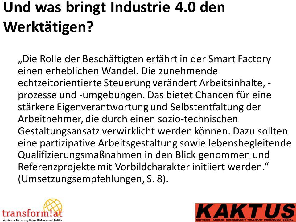 Und was bringt Industrie 4.0 den Werktätigen.