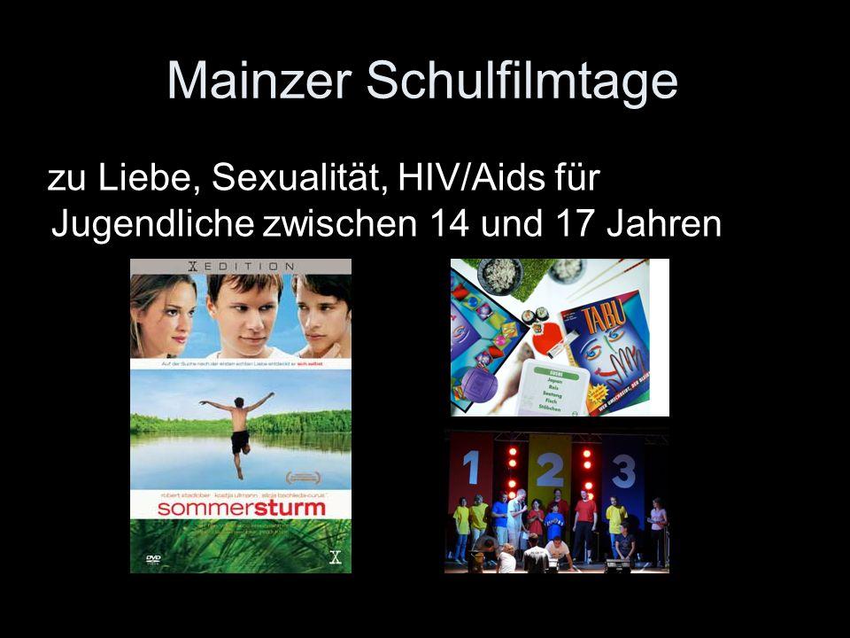 Mainzer Schulfilmtage zu Liebe, Sexualität, HIV/Aids für Jugendliche zwischen 14 und 17 Jahren