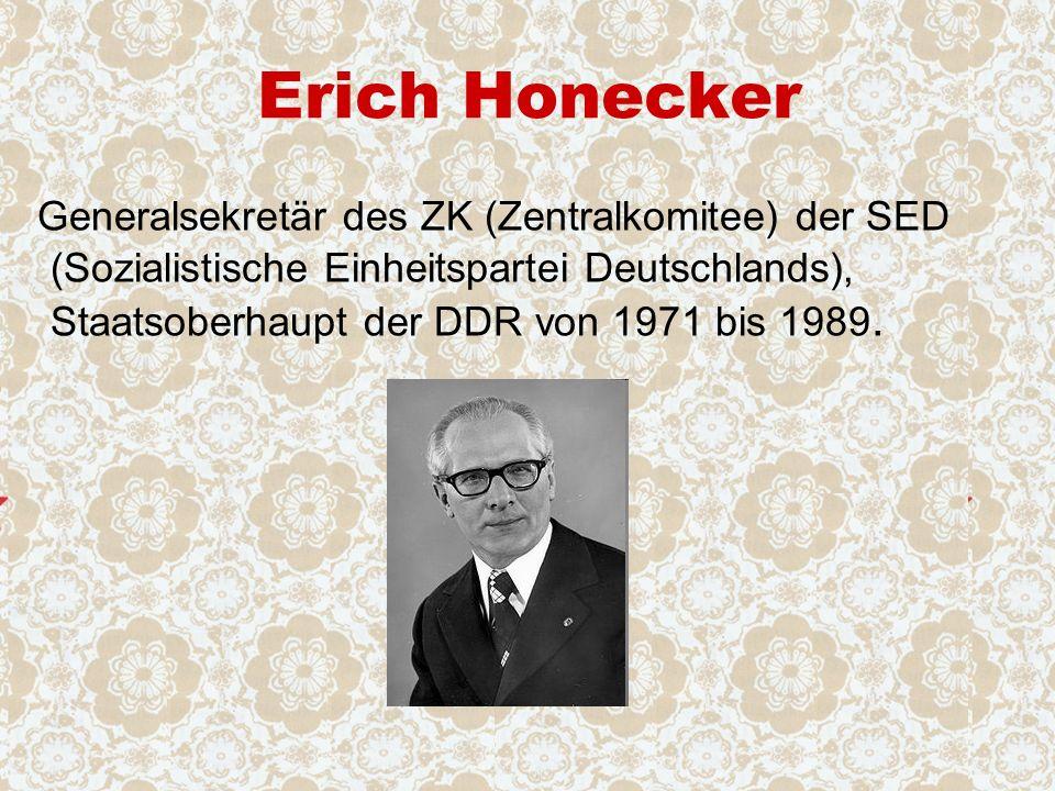 Erich Honecker Generalsekretär des ZK (Zentralkomitee) der SED (Sozialistische Einheitspartei Deutschlands), Staatsoberhaupt der DDR von 1971 bis 1989.