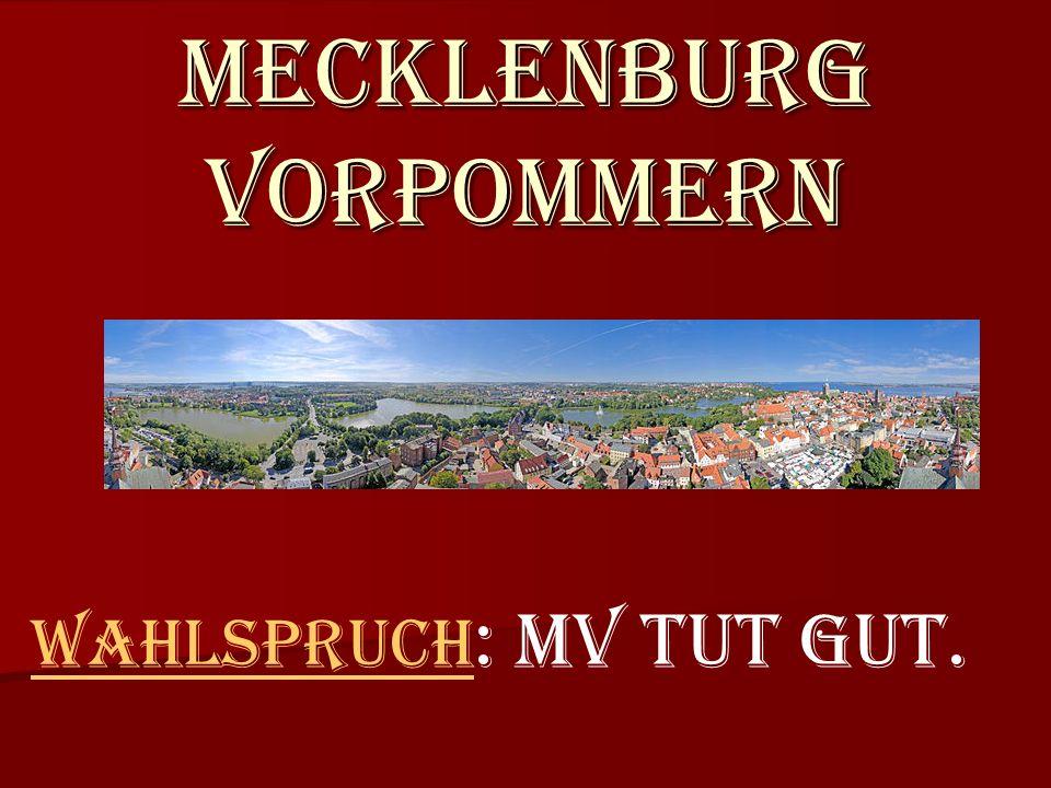Mecklenburg Vorpommern Wahlspruch Wahlspruch : MV tut gut.