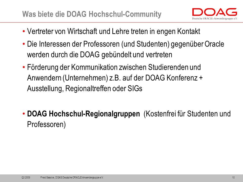 Vertreter von Wirtschaft und Lehre treten in engen Kontakt Die Interessen der Professoren (und Studenten) gegenüber Oracle werden durch die DOAG gebün