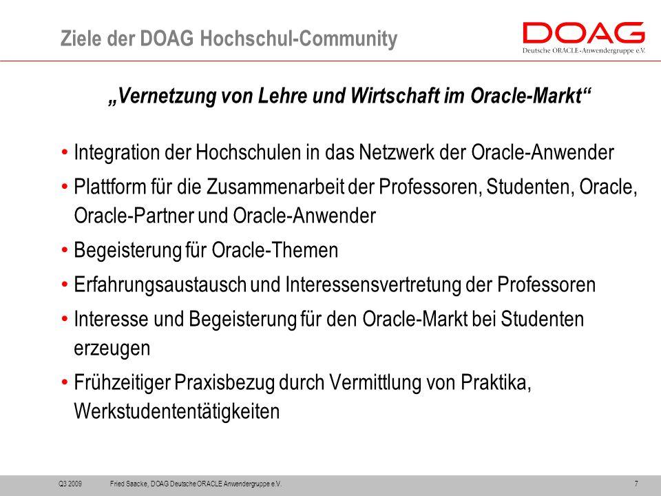 """""""Vernetzung von Lehre und Wirtschaft im Oracle-Markt"""" Integration der Hochschulen in das Netzwerk der Oracle-Anwender Plattform für die Zusammenarbeit"""
