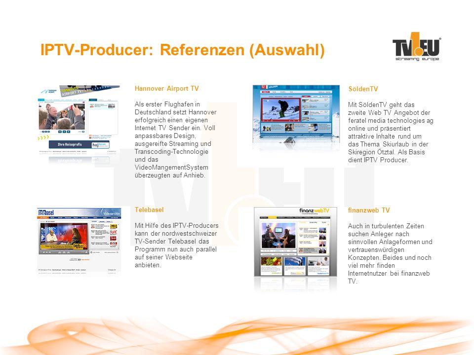 IPTV-Producer: Referenzen (Auswahl) Hannover Airport TV Als erster Flughafen in Deutschland setzt Hannover erfolgreich einen eigenen Internet TV Sender ein.