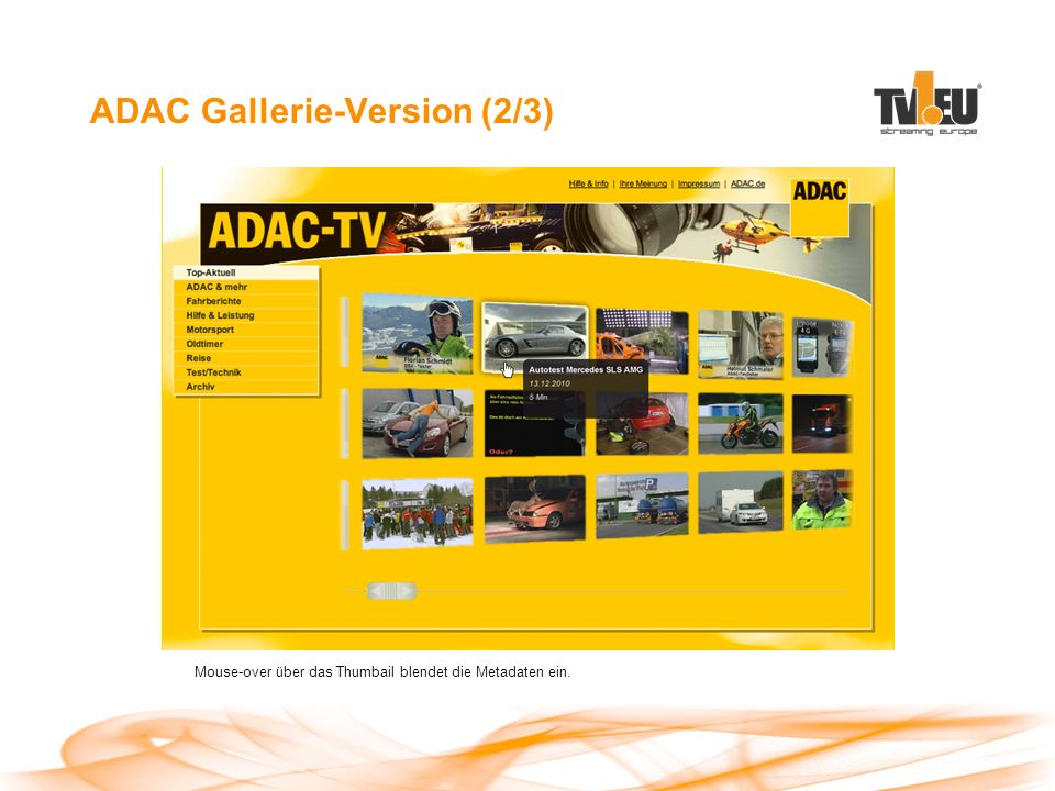 ADAC Gallerie-Version (2/3) Mouse-over über das Thumbail blendet die Metadaten ein.