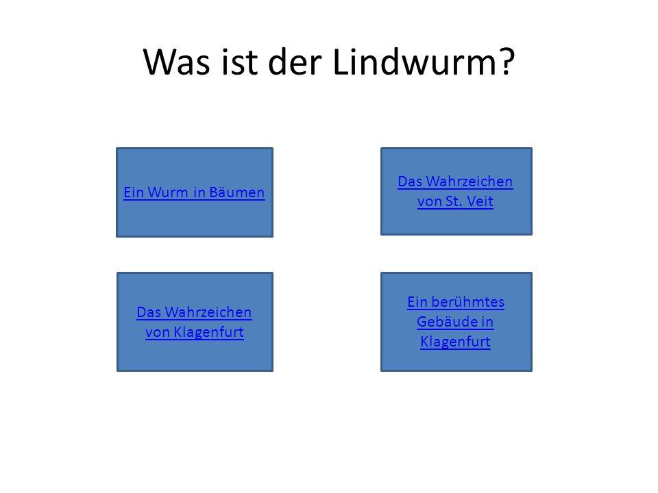 Was ist der Lindwurm. Ein Wurm in Bäumen Das Wahrzeichen von St.