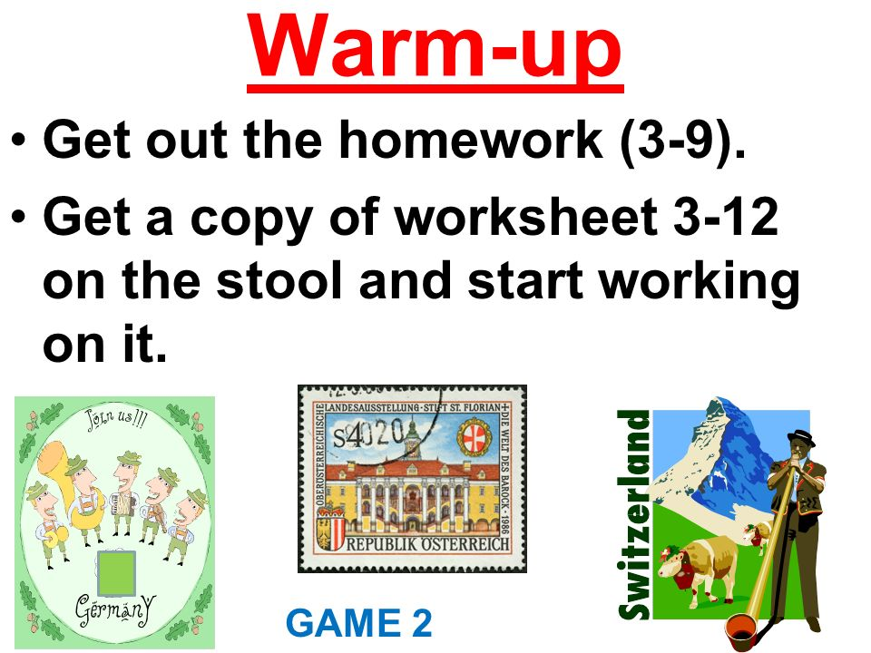 Warm-up Get out the homework (3-9).