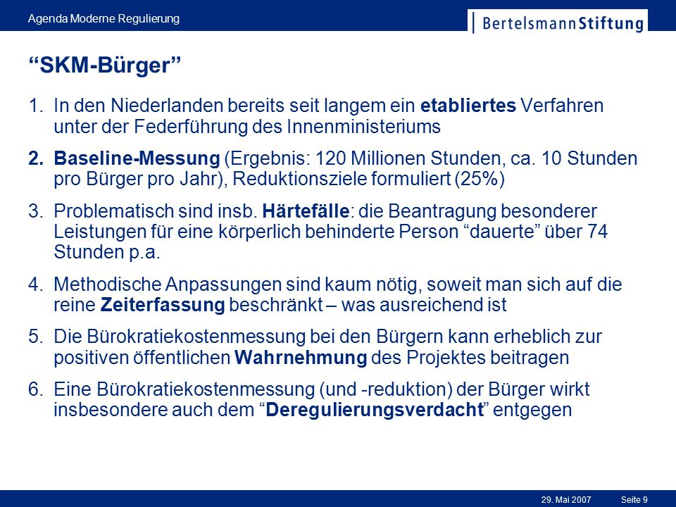 29.Mai 2007 Agenda Moderne Regulierung Seite 10 SKM...