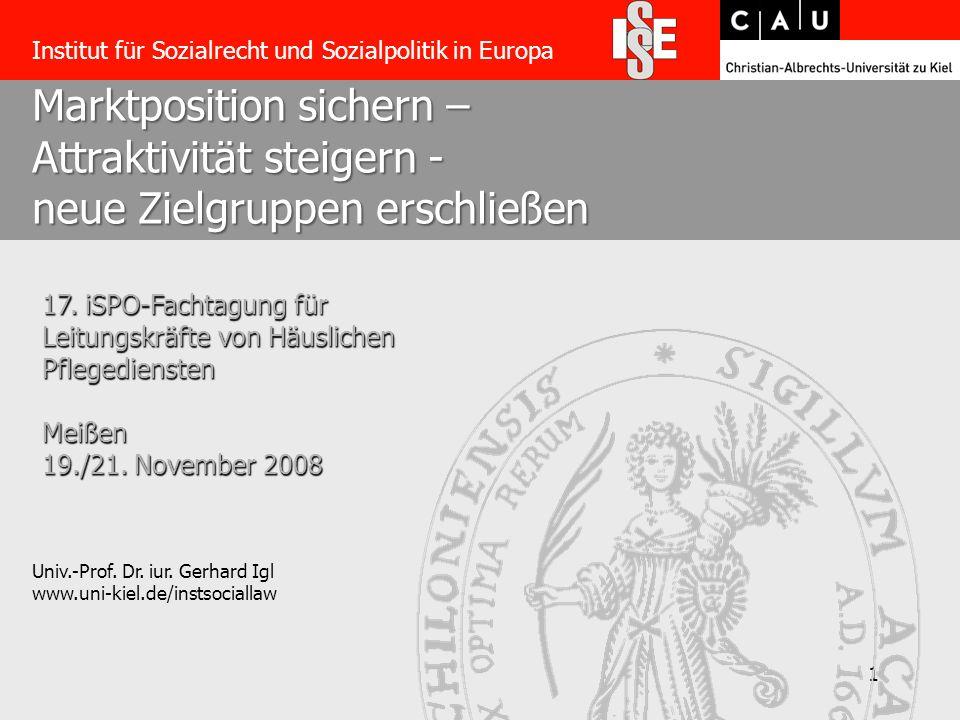 1 Marktposition sichern – Attraktivität steigern - neue Zielgruppen erschließen Univ.-Prof.