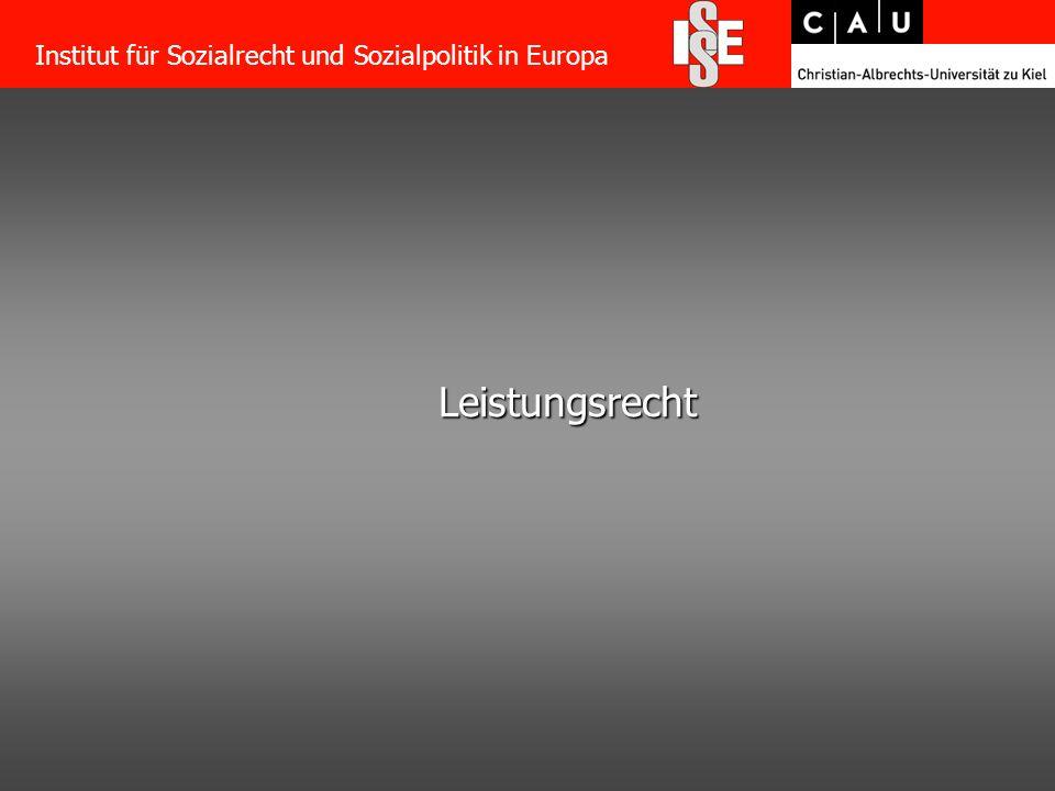 10 Leistungsrecht Institut für Sozialrecht und Sozialpolitik in Europa