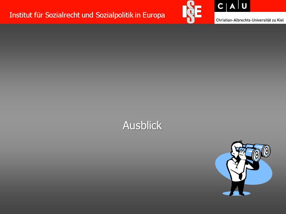 55 Ausblick Institut für Sozialrecht und Sozialpolitik in Europa