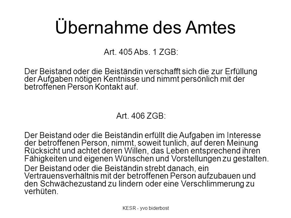 Übernahme des Amtes Art. 405 Abs.