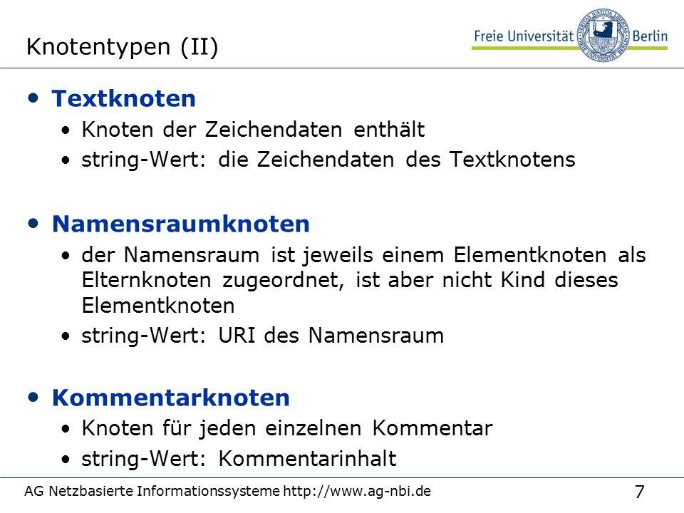 18 AG Netzbasierte Informationssysteme http://www.ag-nbi.de Prädikate – Randbedingungen für Pfade order/item[@item-id = E16-2 ] item-Elemente, die Kind von order sind und Attribut item-id mit Wert E16-2 haben Randbedingungen können an beliebiger Stelle in einem Pfad vorkommen: order[@order-id = 4711 ]/item buch buch
