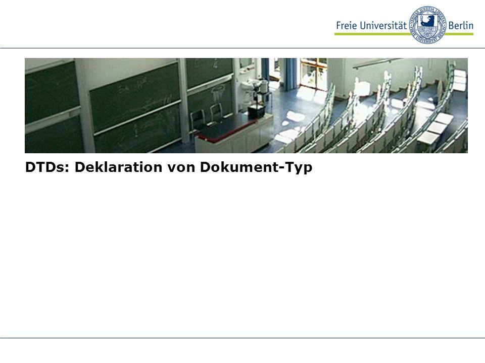 DTDs: Deklaration von Dokument-Typ