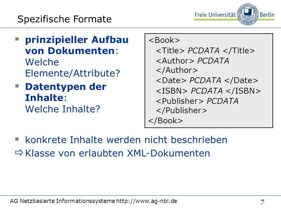 7  prinzipieller Aufbau von Dokumenten: Welche Elemente/Attribute.