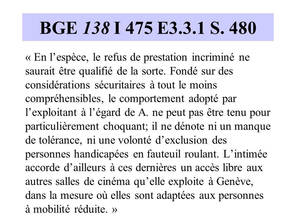 BGE 138 I 475 E3.3.1 S.