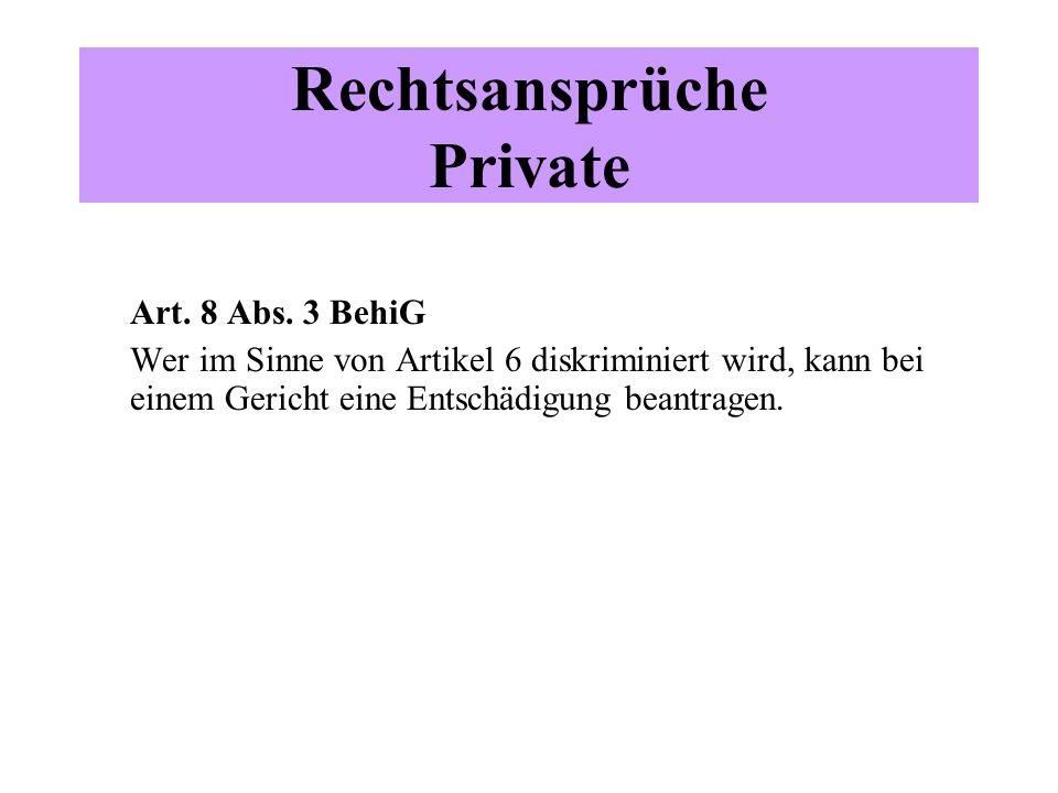 Rechtsansprüche Private Art.8 Abs.