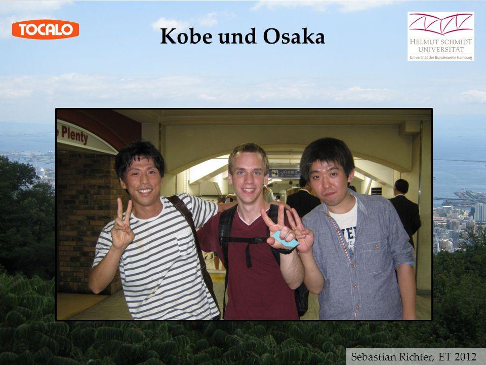 Kobe und Osaka Sebastian Richter, ET 2012