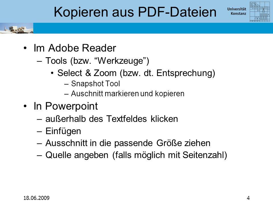 """18.06.20094 Kopieren aus PDF-Dateien Im Adobe Reader –Tools (bzw. """"Werkzeuge"""") Select & Zoom (bzw. dt. Entsprechung) –Snapshot Tool –Auschnitt markier"""