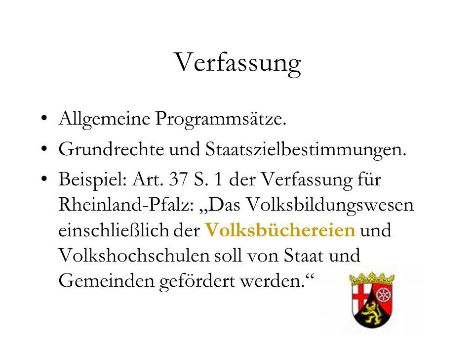 Verfassung Allgemeine Programmsätze. Grundrechte und Staatszielbestimmungen.