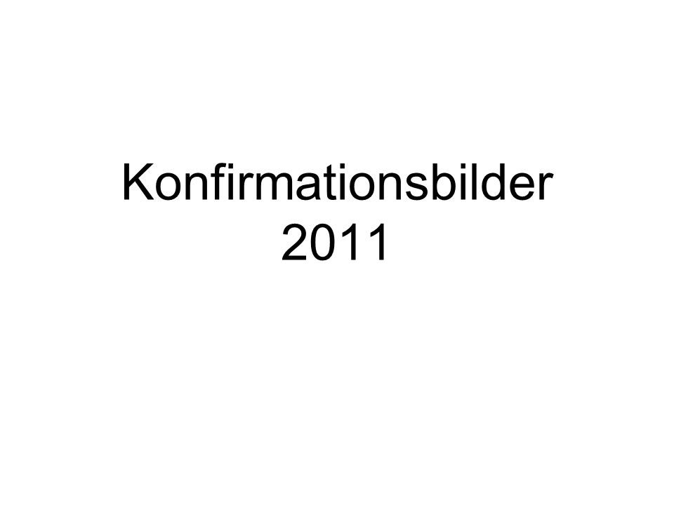 Konfirmationsbilder 2011