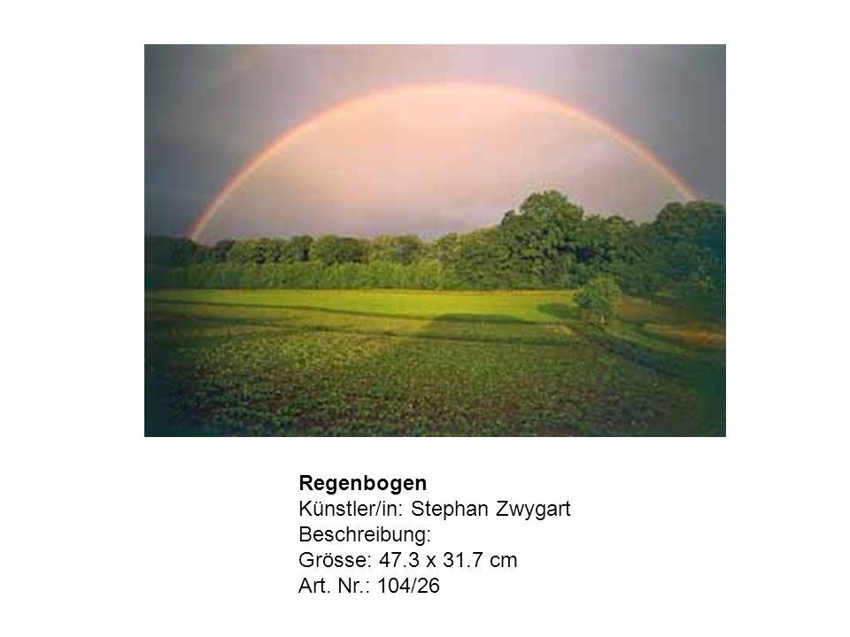 Regenbogen Künstler/in: Stephan Zwygart Beschreibung: Grösse: 47.3 x 31.7 cm Art. Nr.: 104/26