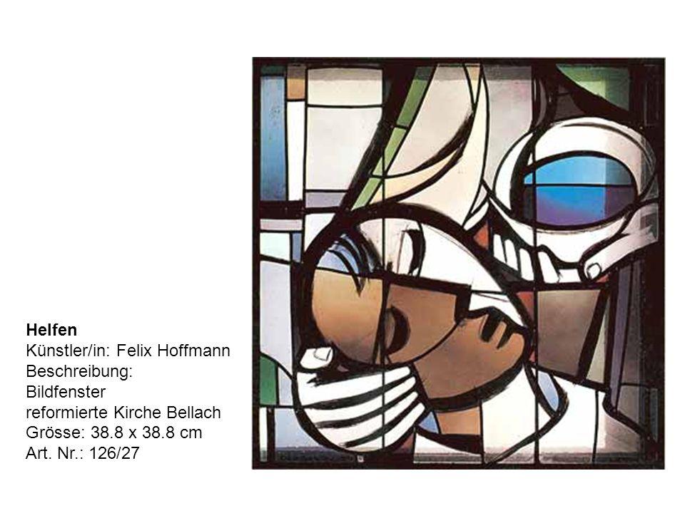 Helfen Künstler/in: Felix Hoffmann Beschreibung: Bildfenster reformierte Kirche Bellach Grösse: 38.8 x 38.8 cm Art.