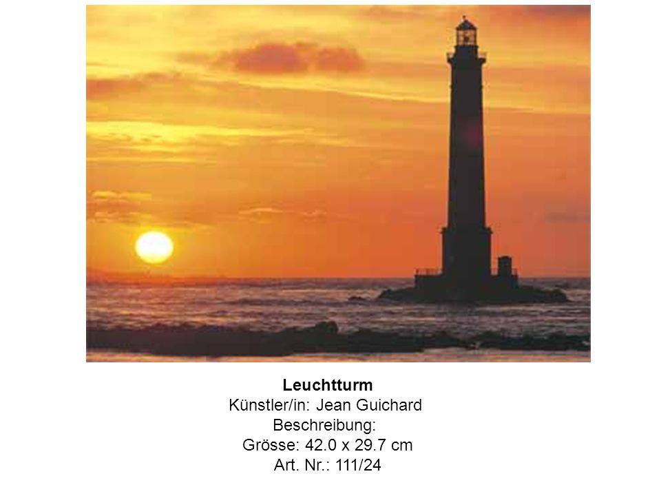 Leuchtturm Künstler/in: Jean Guichard Beschreibung: Grösse: 42.0 x 29.7 cm Art. Nr.: 111/24