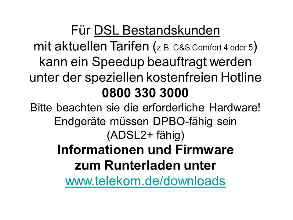 Für DSL Bestandskunden mit aktuellen Tarifen ( z.B.