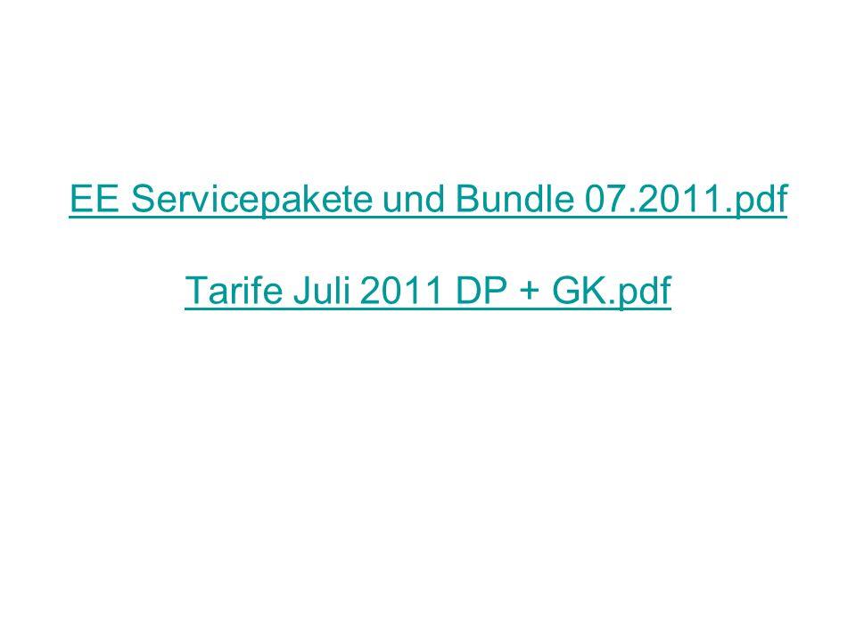 EE Servicepakete und Bundle 07.2011.pdf Tarife Juli 2011 DP + GK.pdf